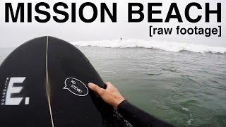 [raw gopro pov footage] Surfing Mission Beach, March 11th 2017