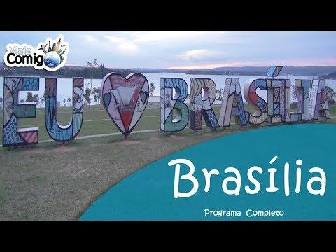 BRASILIA - CAPITAL DO BRASIL | PROGRAMA VIAJE COMIGO