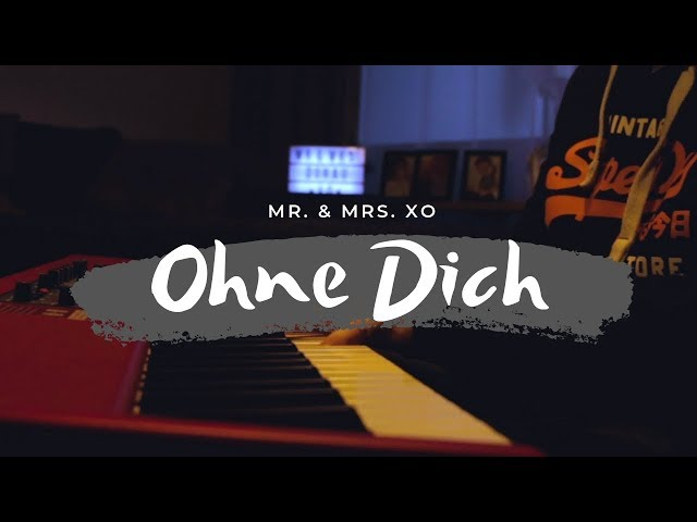 Ohne Dich - Münchener Freiheit - Mr. & Mrs. XO acoustic cover