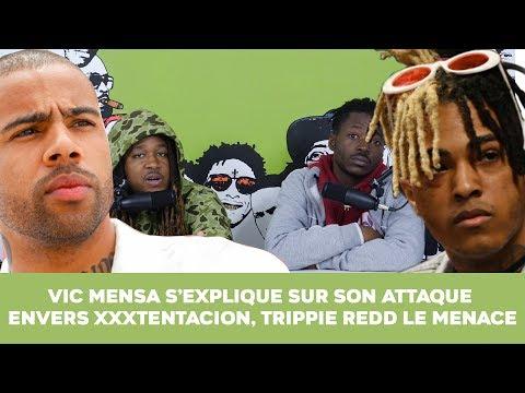 Vic Mensa s'explique sur son attaque envers XXXTentacion, Trippie redd le menace