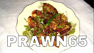 How to make  Prawn 65-Shrimp 65-Indian Non Veg Starter Recipe-Easy and Quick Prawn fritters