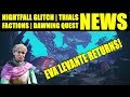 Destiny 2 News: Nightfall Glitch, Trials/Faction Updates, Eva Levante Returns! Dawning Steps!