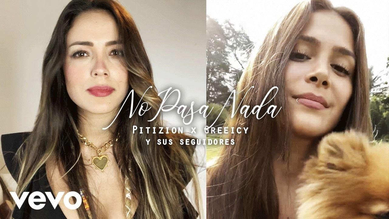 Pitizion, Greeicy - No Pasa Nada (Official Video)
