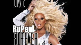 Watch Rupaul Live Forever video