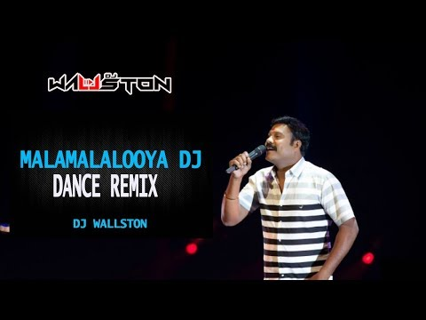 MALAMALALOOYA DJ REMIX (DJ WALLSTON)