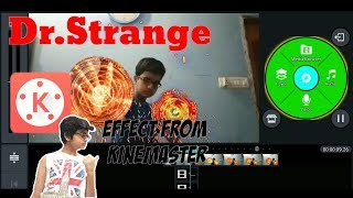 Dr.Strange Magic Effect From KineMaster Tutorial.ft.Mission Unbox