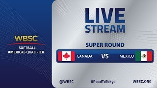 Canada v Mexico - WBSC Softball Americas Qualifier - Super Round