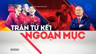 [FULL] U23 Việt Nam - Lời tự sự sau giải đấu (vòng chung kết U23 Châu Á 2018)