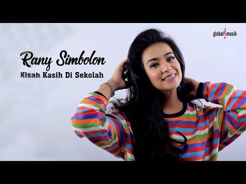 Rany Simbolon - Kisah Kasih Di Sekolah (Official Music Video)