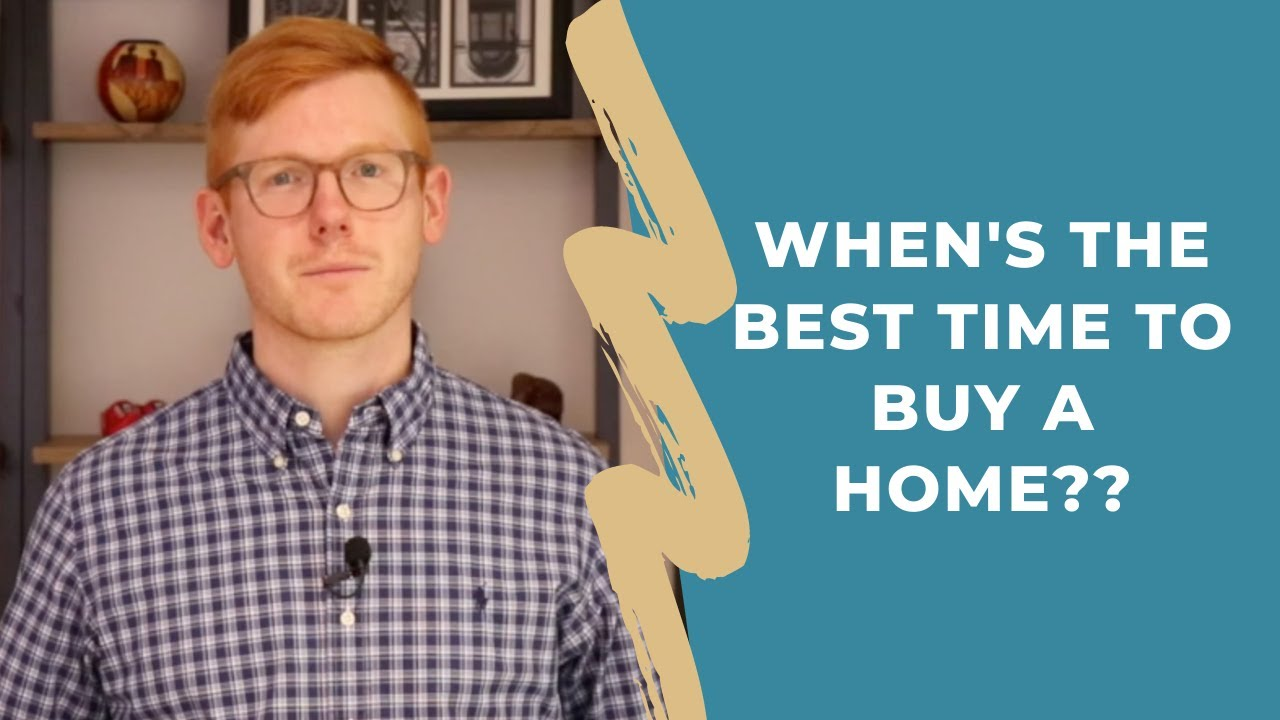 When's The Best Time To Buy A Home??