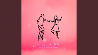 Urong Sulong (feat. Kiyo)