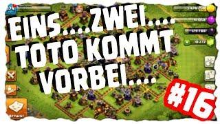 EINS...ZWEI...TOTO KOMMT VORBEI - #16| Clash of Clans Deutsch [German] | Let´s Play COC
