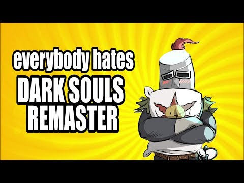 Why The Hate On Dark Souls Remaster? Lost In Thought