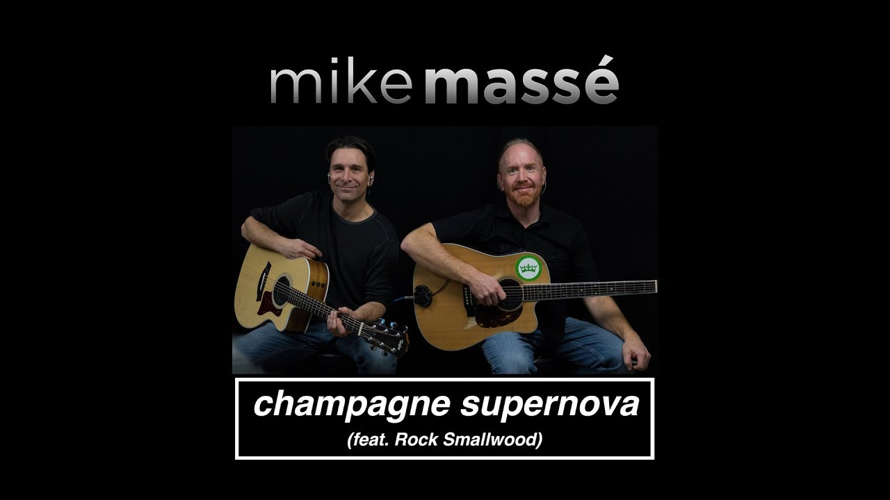 Champagne Supernova (acoustic Oasis cover) - Mike Masse feat