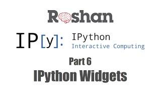 6 ipython widgets ipython notebook tutorial