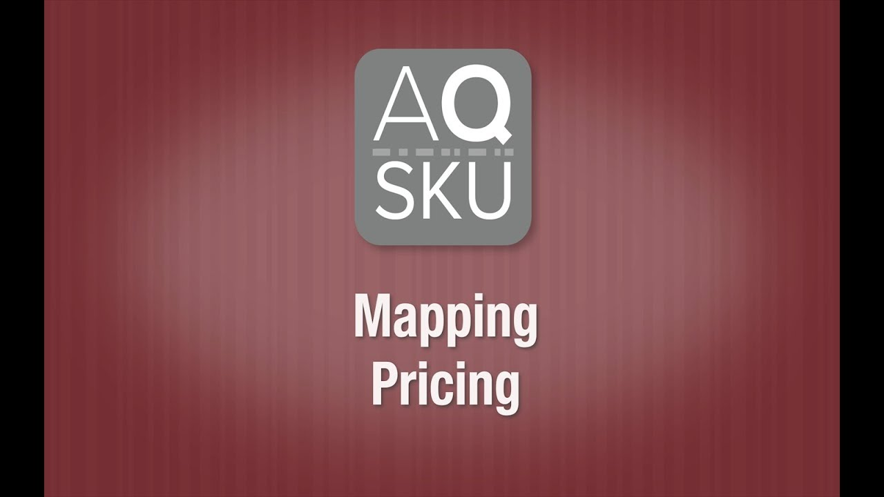 AQ SKU Help Series – Mapping Pricing