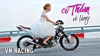 MV xe độ ► Cô Thắm về làng lấy chồng bằng EXCITER ĐỘ trái 62mm
