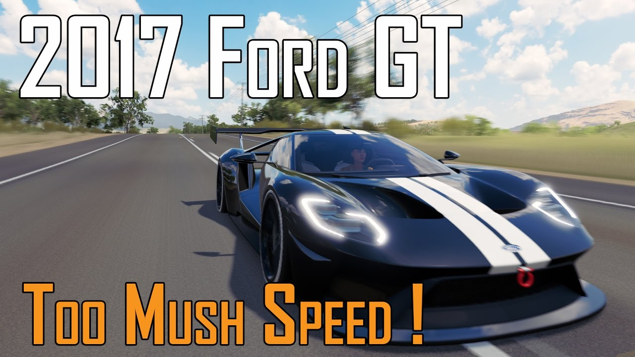Forza Horizon   Ford Gt Best S Tuning Guide Gameplay