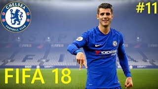 FIFA 18 CAREER MODE CHELSEA#11