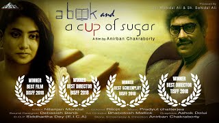 A BOOK AND A CUP OF SUGAR | Award winning Bengali Short film 2018 | Mahi Film
