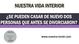Video Sobre matrimonio y divorcio: ¿Se pueden casar de nuevo dos personas que antes se divorciaron? download MP3, 3GP, MP4, WEBM, AVI, FLV November 2017