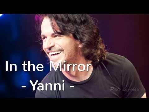 In the Mirror   Yanni