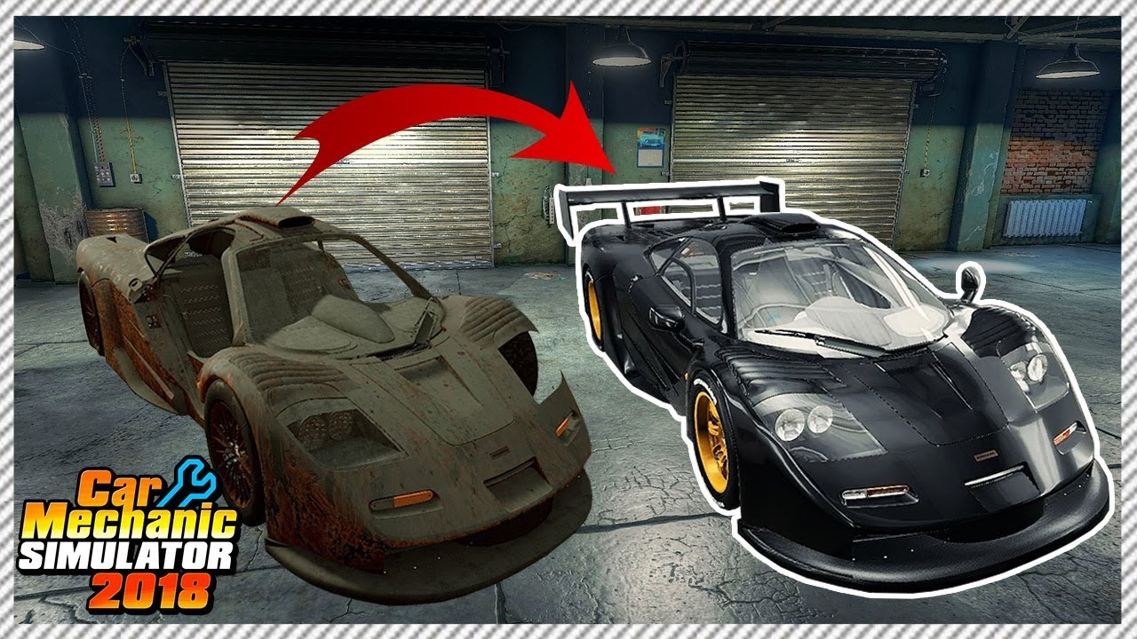fixing a $17,000,000 mclaren f1 gt - car mechanic simulator 2018