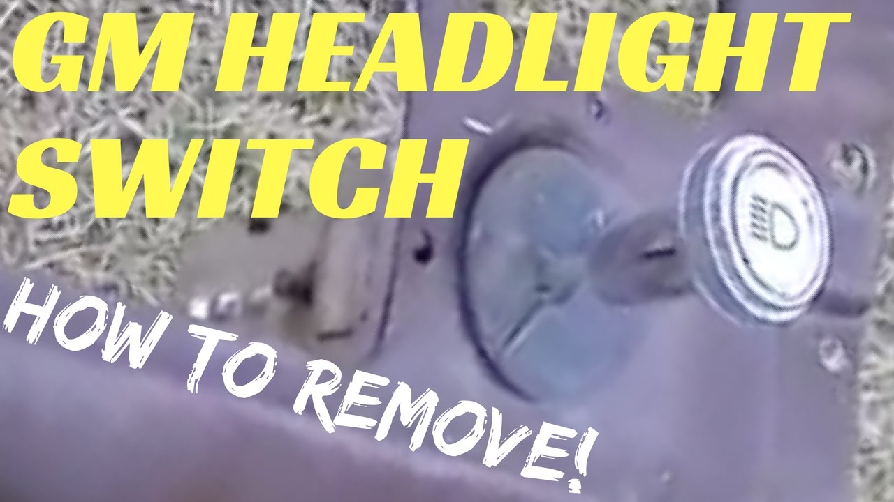 CHEVY HEADLIGHT SWITCH REMOVAL | How to remove C10 headlight switch  YouTube