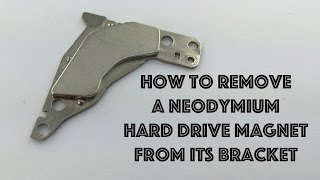 How to Remove a Neodymium Hard Drive Magnet From Its Bracket Simple Easy Hack