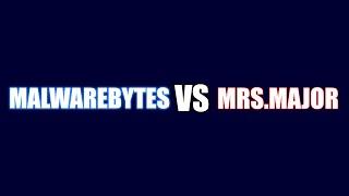 Malwarebytes VS MrsMajor {A-V Test #7}