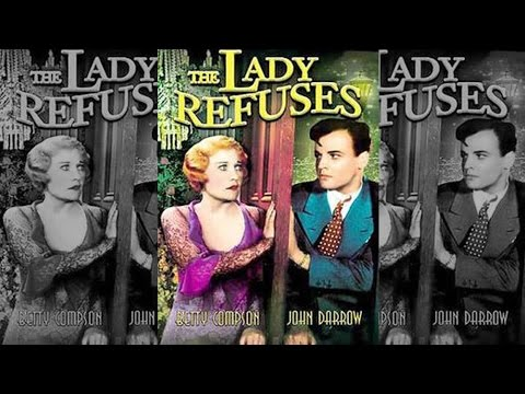The Lady Refuses | 1931 | Drama/Romance - Full Film