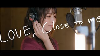 LOVE, Close to meの視聴動画