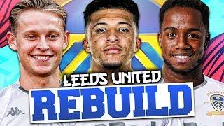 REBUILDING LEEDS UNITED!!! FIFA 20 Career Mode