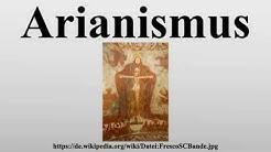 Arianismus