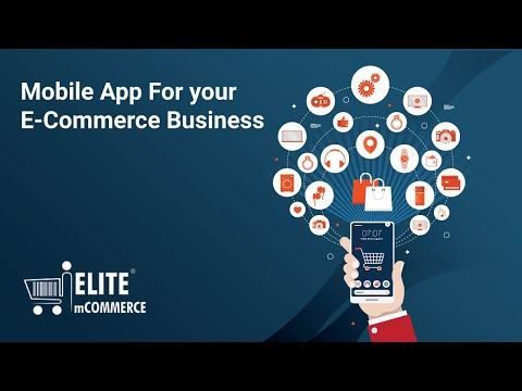 Elite mCommerce - an eCommerce mobile app builder