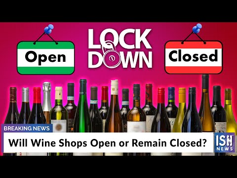 Will Wine Shops Open or Remain Closed?