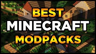 Best Minecraft Modpacks! (Top 5 Minecraft Modpacks)