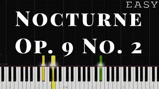 Nocturne Op.9 No.2 - Chopin | EASY Piano Tutorial