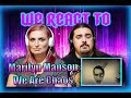 Marilyn Manson - WE ARE CHAOS (OFFICIAL VIDEO) Couples React