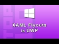 Xaml Flyouts in UWP Windows 10 Apps
