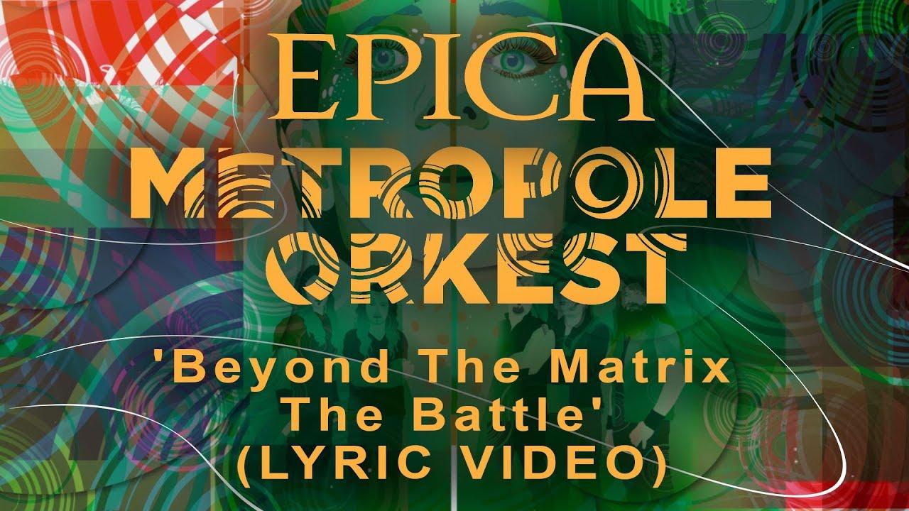 EPICA vs Metropole Orkest: Beyond The Matrix — The Battle (OFFICIAL LYRIC VIDEO)