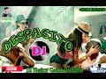 New Hit DJ Despacito  ||Luis Fonsi || DJ THAKUR GAUSHALA BAZAR ||