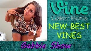 New Vines - Gabbie Show | Best Funny Vine Compilation 2015