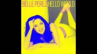 Watch Belle Perez You Make Me Feel So Good video