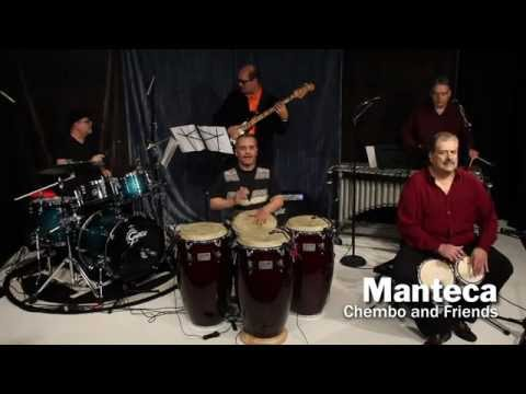 Chembo and Friends - Manteca