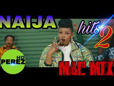 NEW NAIJA AFROBEAT MIX 2 | MAY 2018 | MAC MIX FT YEMI ALADE | TEKNO | DAVIDO | RUNTOWN