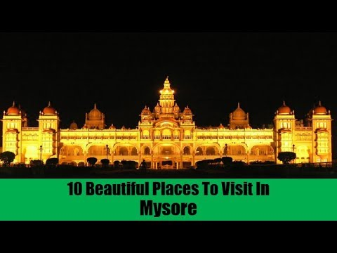 10 Beautiful Places To Visit In Mysore
