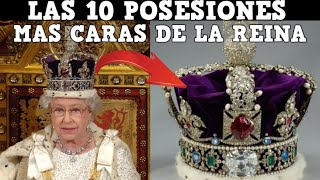 Las 10 posesiones mas caras de la reina Isabel II