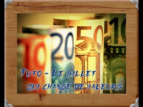 Tuto - Le billet qui change de valeurs