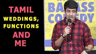 SOUTH INDIAN WEDDINGS, FUNCTIONS AND NAZAR  : STANDUP COMEDY - Shyam Tenali -That Tamil Dude